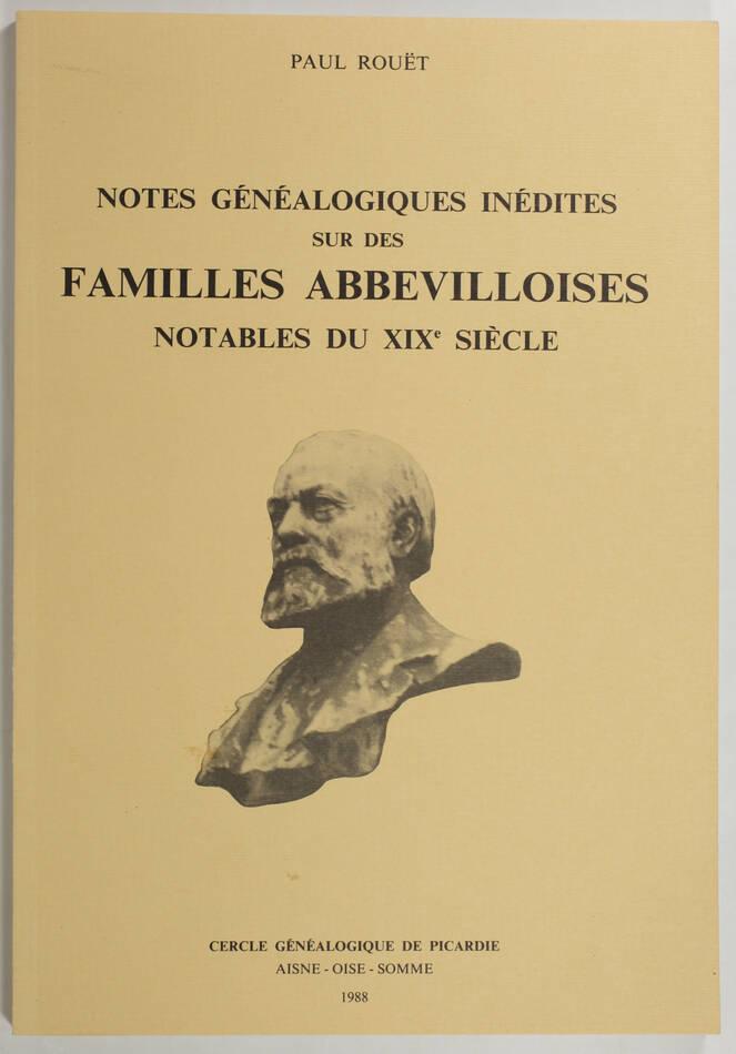 [Picardie] ROUET Notes généalogiques sur des familles abbevilloises - 1988 - Photo 0, livre rare du XXe siècle