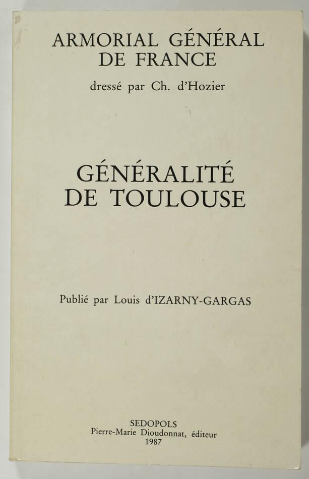 [Héraldique] HOZIER - Armorial général de France - Généralité de Toulouse - 1987 - Photo 0, livre rare du XXe siècle