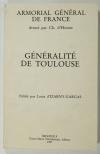 HOZIER (Ch. d'). Armorial général de France. Généralité de Toulouse