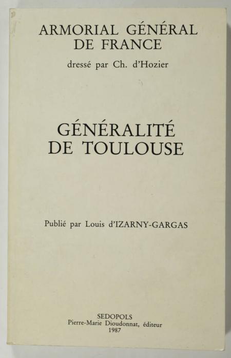 HOZIER (Ch. d'). Armorial général de France. Généralité de Toulouse, livre rare du XXe siècle
