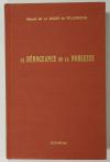 La Bigne de Villeneuve - La dérogeance de la noblesse - 1977 - Photo 0, livre rare du XXe siècle