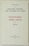 JURGENS (Madeleine). Documents du minutier central des notaires de Paris. Inventaires après décès. Tome I : 1483-1547