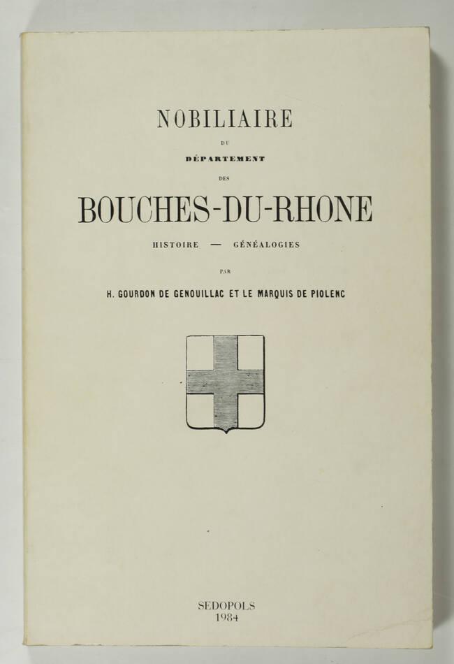 [Provence] Nobiliaire du département des Bouches-du-Rhone - Généalogies - 1984 - Photo 0, livre rare du XXe siècle