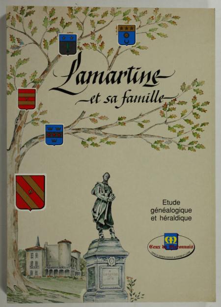 . Lamartine et sa famille. Etude généalogique et héraldique, livre rare du XXe siècle