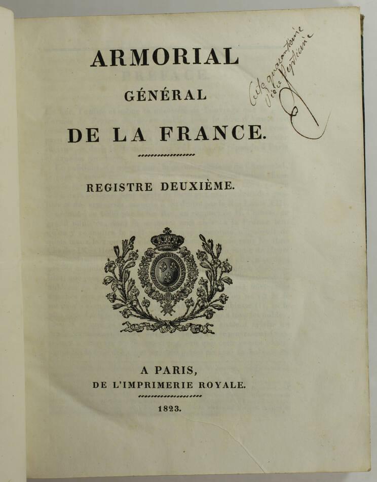 HOZIER - Armorial général de la France - 1821-1823 - 2 volumes, portrait - Rare - Photo 5, livre rare du XIXe siècle