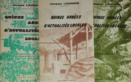 LOUGNON - Quinze années d'actualités locales ou la Réunion de 1960 à 1975 - Photo 0, livre rare du XXe siècle