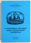 . Le mouvement des idées dans l'océan Indien occidental. Actes de la table ronde de Saint-Denis (25-28 juin 1982)