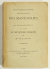 PUYOL (P. E.). Descriptions bibliographiques des manuscrits et des principales éditions du livre De Imitatione Christi