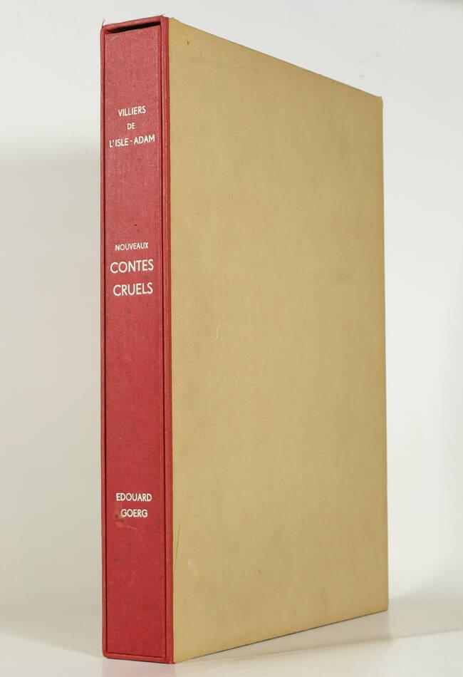 VILLIERS de l ISLE ADAM - Nouveaux contes cruels - 1947 - Ill. par GOERG 1/115 - Photo 1, livre rare du XXe siècle