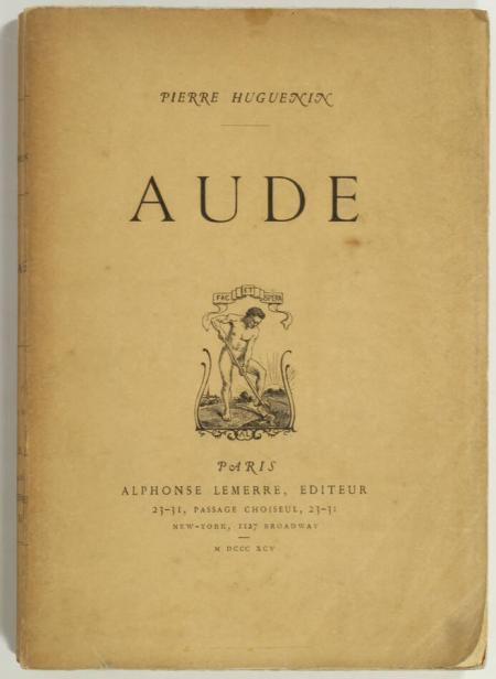 HUGUENIN (Pierre). Aude, livre rare du XIXe siècle