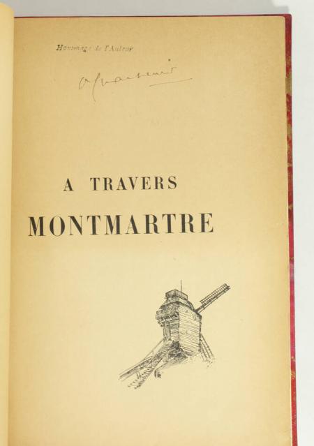 CHARPENTIER (Octave). A travers Montmartre, livre rare du XXe siècle