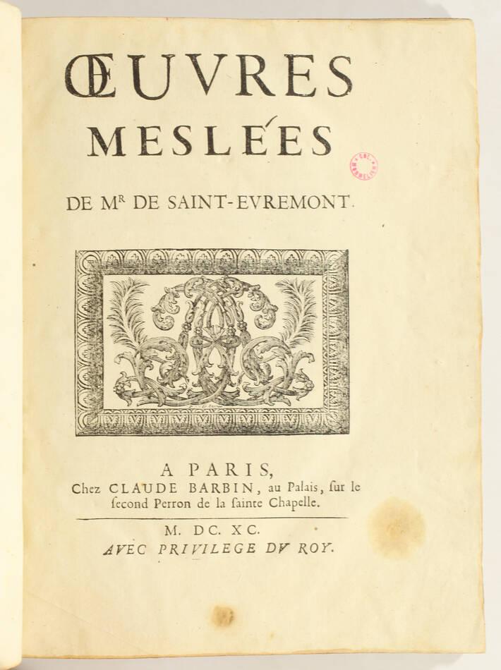 SAINT-EVREMONT - Oeuvres meslées - Claude Barbin, 1690 - In-4 - Photo 1, livre ancien du XVIIe siècle