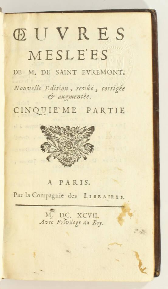 SAINT-EVREMONT - Oeuvres meslées - Paris, 1697 - 5 vol. in-12 - Photo 2, livre ancien du XVIIe siècle
