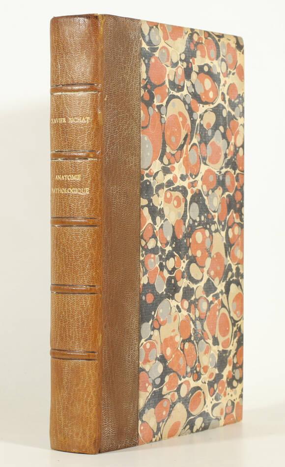Anatomie pathologique. Dernier cours de Xavier BICHAT - 1825 - EO - Photo 1, livre rare du XIXe siècle