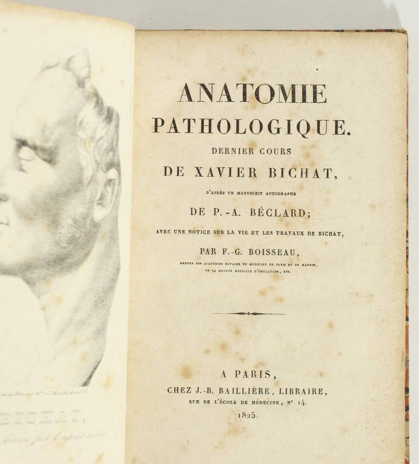 Anatomie pathologique. Dernier cours de Xavier BICHAT - 1825 - EO - Photo 2, livre rare du XIXe siècle
