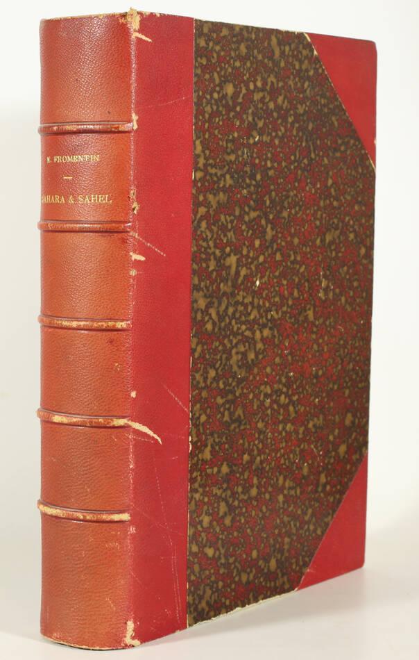 FROMENTIN - Sahara et Sahel - 1879 - Première édition illustrée - Gravures - Photo 1, livre rare du XIXe siècle