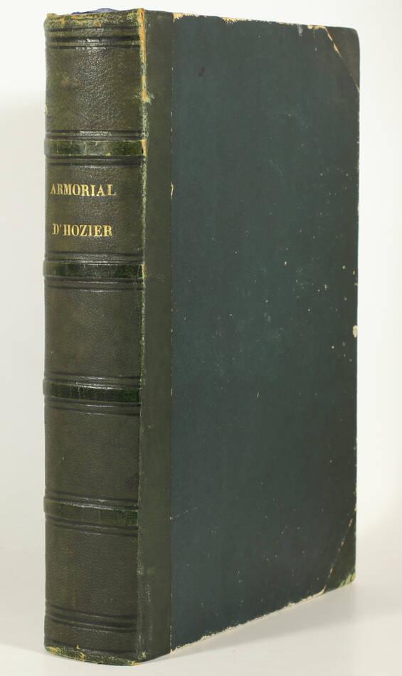 Armorial général d Hozier - 2 parties en un volume - L Ecureux (1854) Très rare - Photo 1, livre rare du XIXe siècle