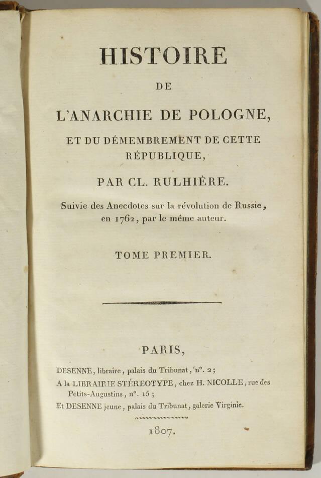 RULHIERE - Histoire de l anarchie de Pologne - 1807 - 4 volumes - EO - Photo 1, livre ancien du XIXe siècle