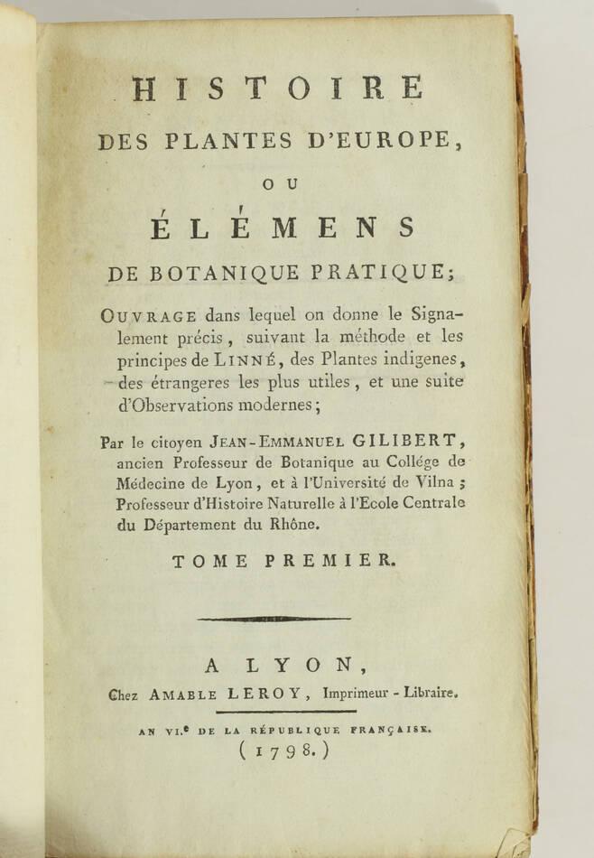 [Botanique] GILIBERT Histoire des plantes d Europe 1798 - 2 vols - 810 figures.. - Photo 3, livre ancien du XVIIIe siècle