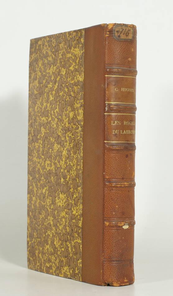 Clovis HUGUES - Les roses du laurier - Poésies - 1903 - Photo 0, livre rare du XXe siècle