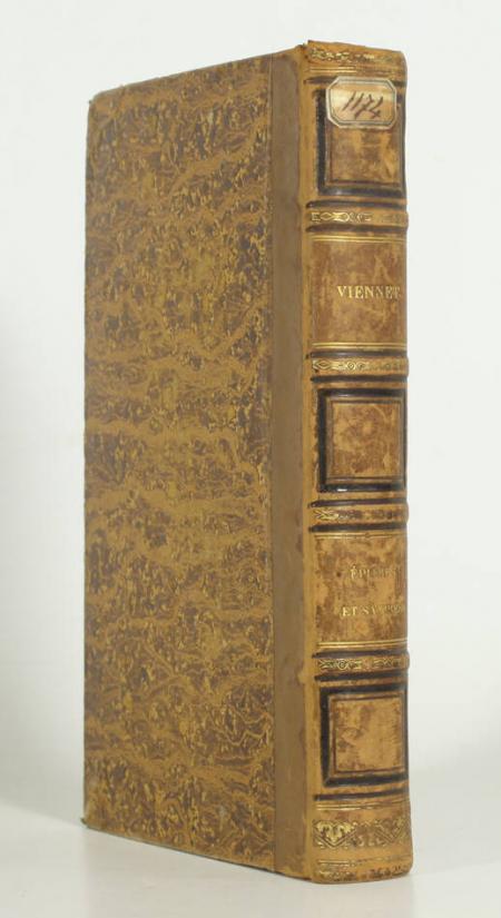 VIENNET (M.). Epitres et satires, suivies d'un précis historique sur la satire chez tous les peuples, livre rare du XIXe siècle
