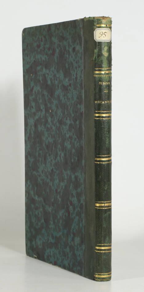 SIMON - Leçons de mécanique élémentaire - 1866 - 174 figures - Photo 1, livre rare du XIXe siècle