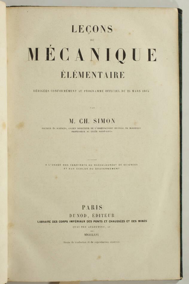 SIMON - Leçons de mécanique élémentaire - 1866 - 174 figures - Photo 2, livre rare du XIXe siècle