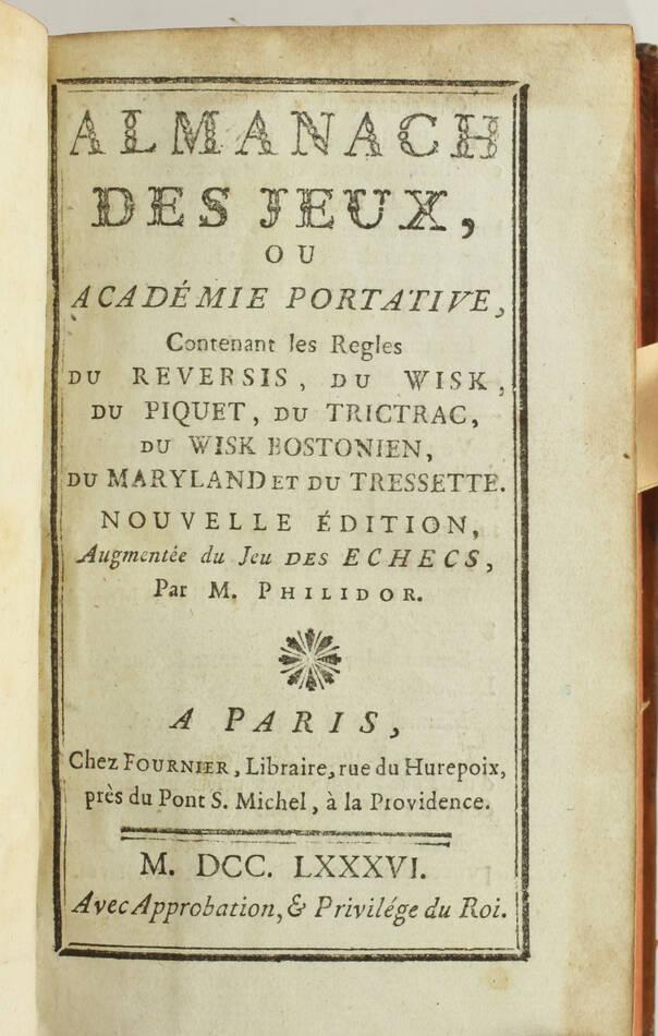 Almanach des jeux - 1786 - Jeu des échecs par M. Philidor - Photo 1, livre ancien du XVIIIe siècle