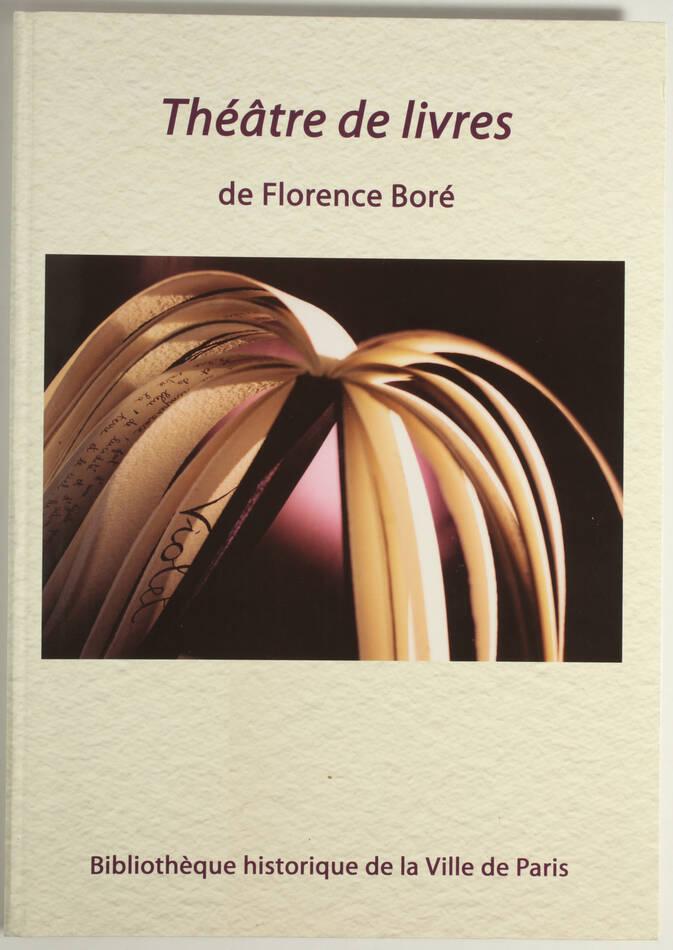 Reliures d art - Théâtre de livres de Florence Capart-Boré - BHVP, 2003 - Photo 0, livre rare du XXIe siècle