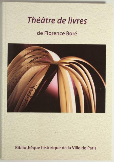 BORE (Florence) [CAPART-BORE]. Théâtre de livres, livre rare du XXIe siècle