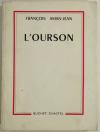 François AMAN-JEAN - L ourson - 1965 - Envoi - Photo 1, livre rare du XXe siècle