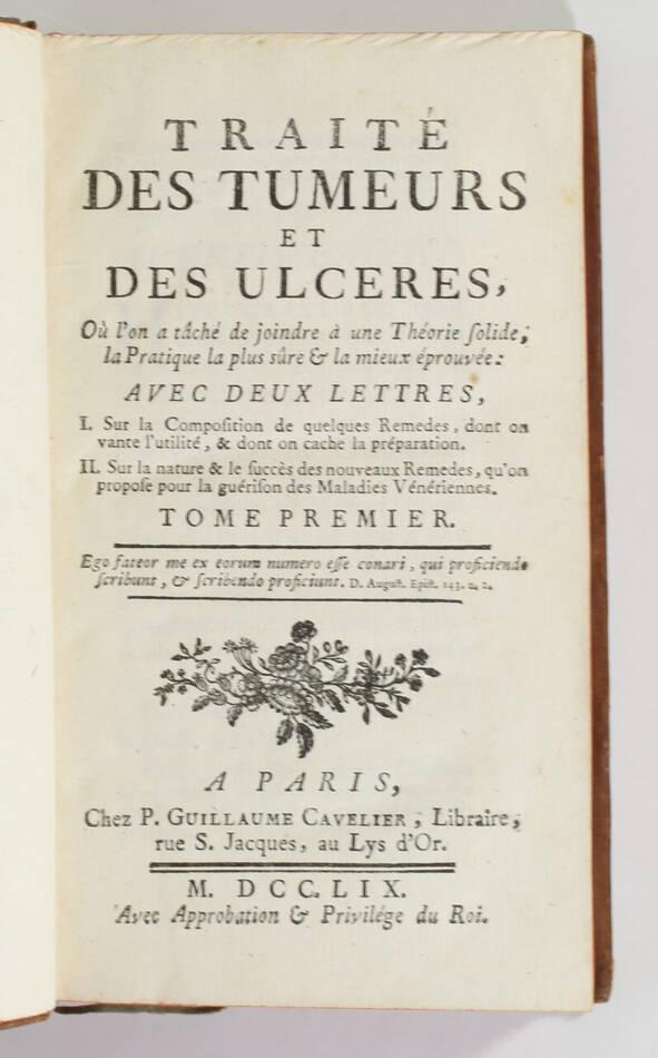 ASTRUC - Traité des tumeurs et des ulcères - 1759 - 2 volumes - EO - Photo 1, livre ancien du XVIIIe siècle
