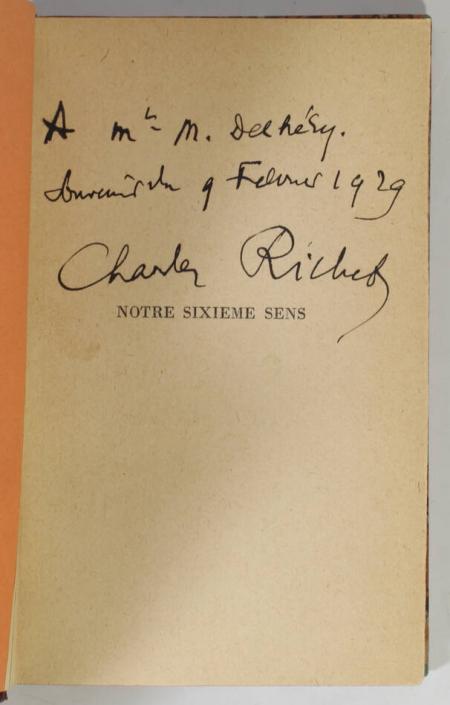 RICHET (Charles). Notre sixième sens. Paris, Editions Montaigne, (1928) [Relié avec :] Essai de psychologie générale. Paris Librairie Félix Alcan, 1919, livre rare du XXe siècle