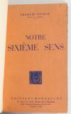 Charles RICHET - Notre sixième sens - ENVOI - Relié + Psychologie générale - Photo 2, livre rare du XXe siècle
