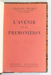 Charles RICHET - L avenir et la prémonition - 1931 - ENVOI - Relié - EO - Photo 2, livre rare du XXe siècle