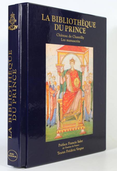 VERGNE (Frédéric). La bibliothèque du prince. Château de Chantilly. Les manuscrits, livre rare du XXe siècle