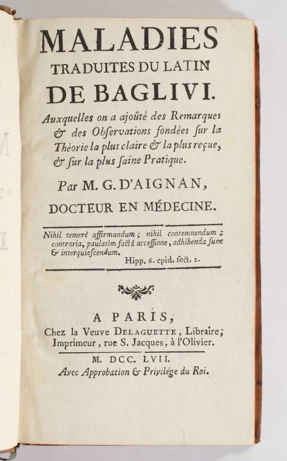 BAGLIVI - Maladies, traduites du Latin par Mr d Aignan - 1757 - 1ere trad. fr. - Photo 1, livre ancien du XVIIIe siècle