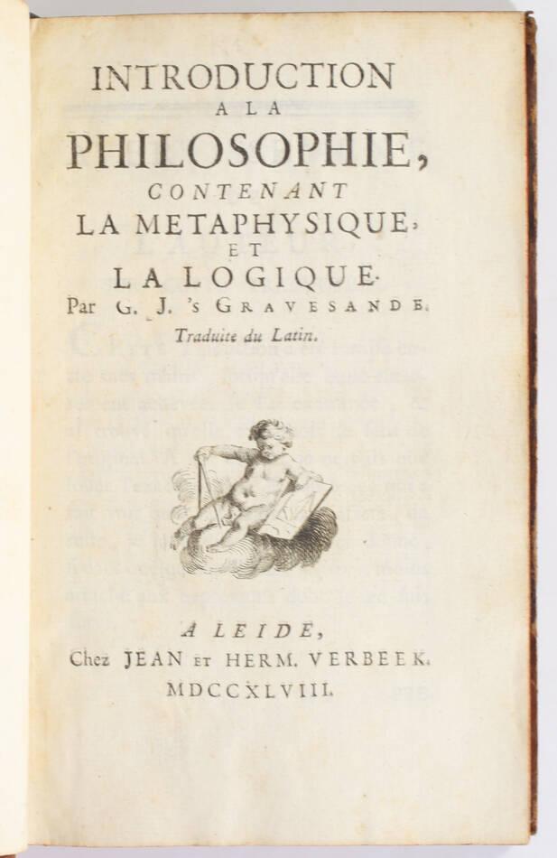 GRAVESANDE - Introduction à la philosophie - Métaphysique et logique - 1748 - Photo 0, livre ancien du XVIIIe siècle