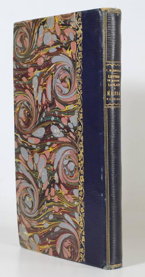 Lettres de Mme de Laplace à Elisa Napoléon, princesse Lucques - 1897 - Relié - Photo 0, livre rare du XIXe siècle