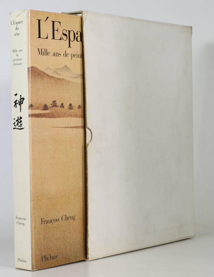 [Chine] François CHENG - L espace du rêve - Mille ans de peinture chinoise 1983 - Photo 1, livre rare du XXe siècle