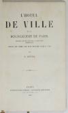 Hôtel de ville et bourgeoisie de Paris - Origines moeurs coutumes - 1863 - Relié - Photo 1, livre rare du XIXe siècle