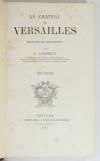 DUSSIEUX - Château de Versailles - Histoire et description - 1881 - 2 volumes EO - Photo 2, livre rare du XIXe siècle