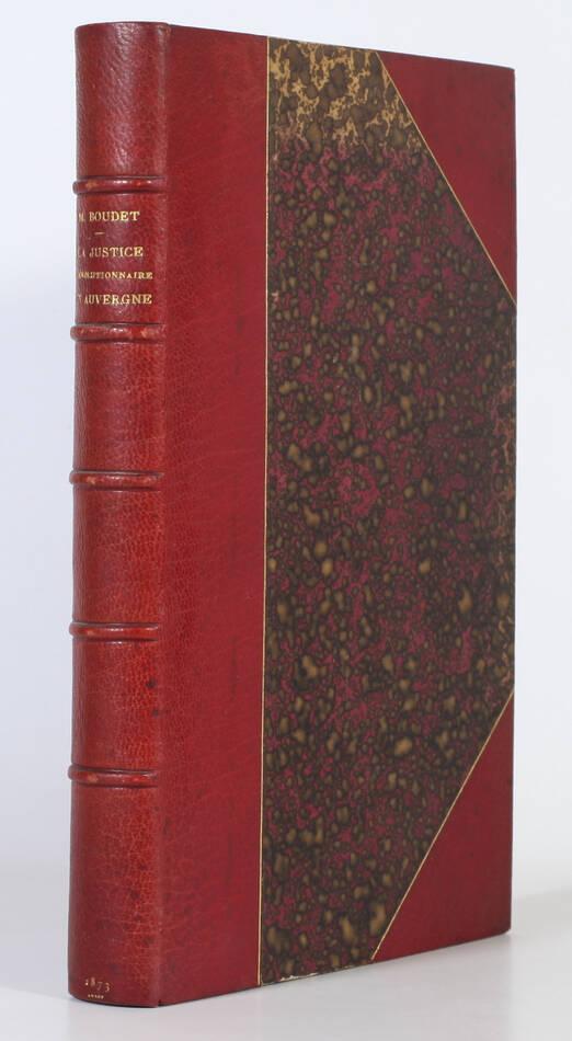 BOUDET - Les tribunaux criminels et la justice révolutionnaire en Auvergne 1873 - Photo 0, livre rare du XIXe siècle