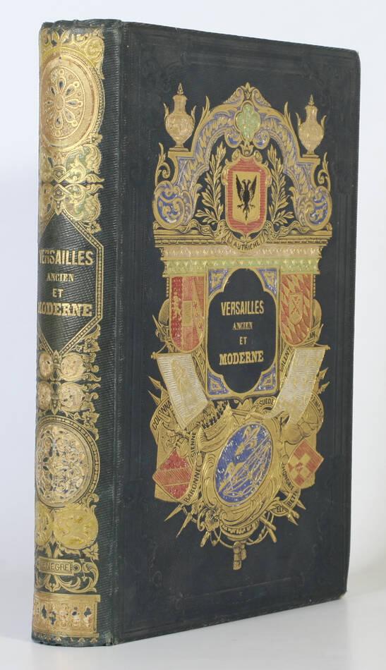Cte de LABORDE - Versailles ancien et moderne - 1841 - Cartonnage signé Lenègre - Photo 0, livre rare du XIXe siècle