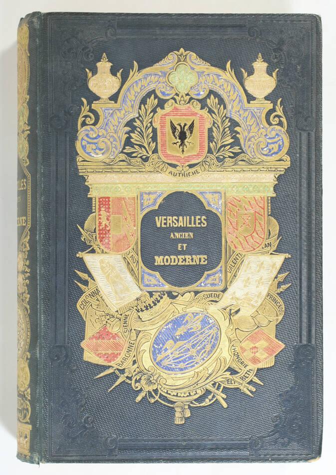 Cte de LABORDE - Versailles ancien et moderne - 1841 - Cartonnage signé Lenègre - Photo 2, livre rare du XIXe siècle