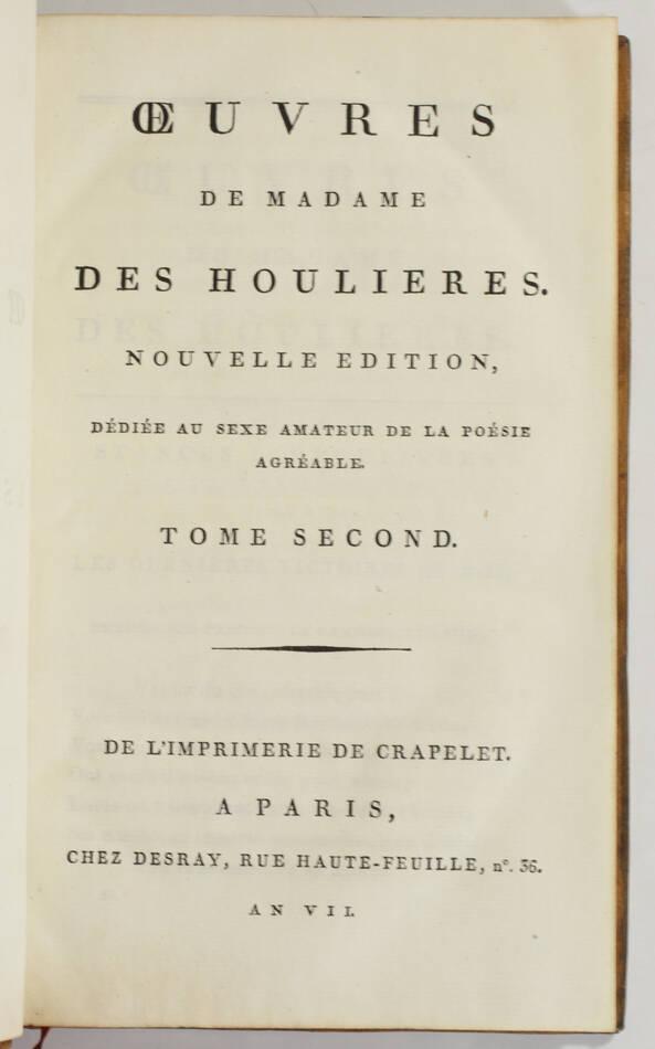 Madame DES HOULIERES - Oeuvres - 1799 - 2 volumes - Photo 3, livre ancien du XVIIIe siècle
