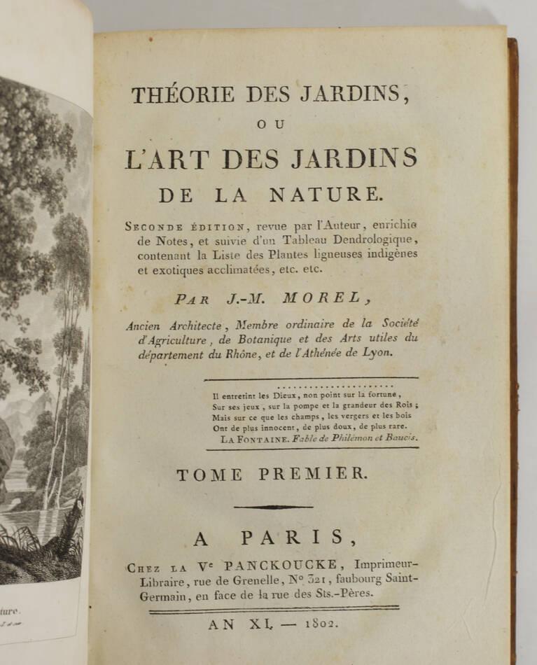 MOREL - Théorie des jardins, ou l art des jardins de la nature 1802 - 2 volumes - Photo 2, livre ancien du XIXe siècle