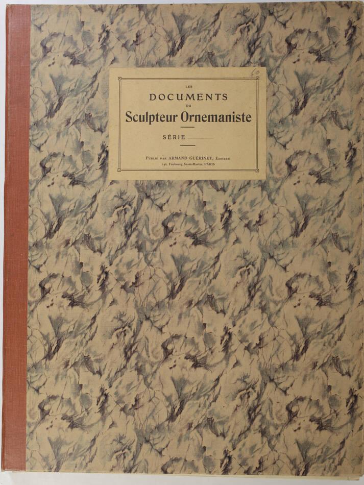 Les documents du sculpteur ornemaniste. Série 4 - Planches - vers 1900 - Photo 0, livre rare du XXe siècle