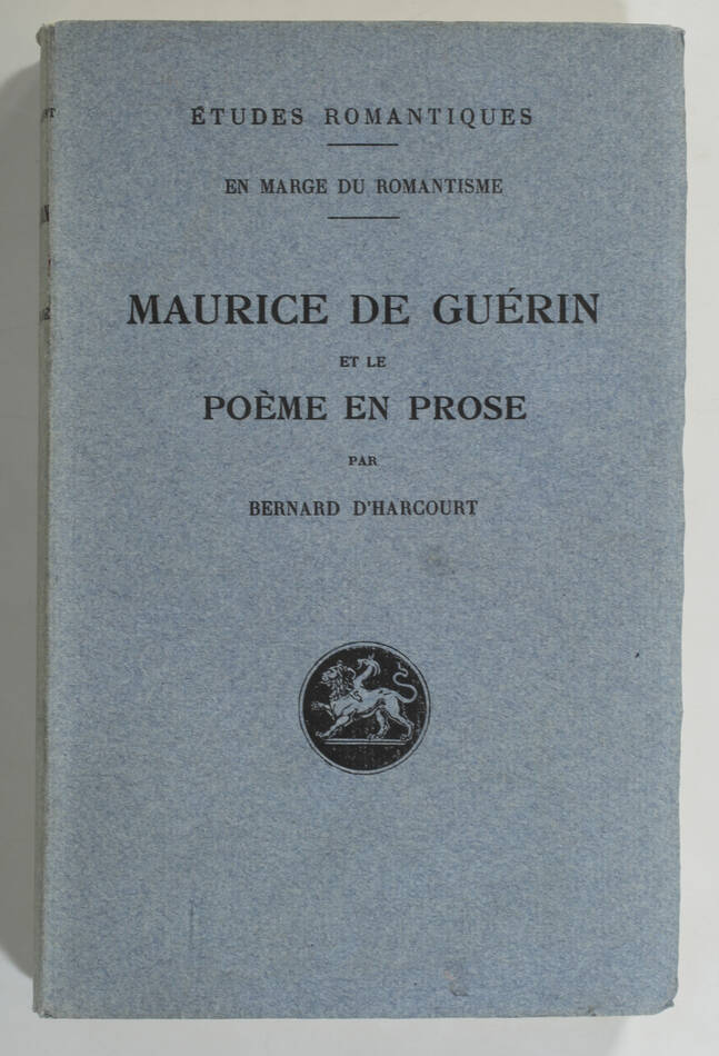 HARCOURT - Maurice de Guérin et le poème en prose - 1932 - Photo 0, livre rare du XXe siècle