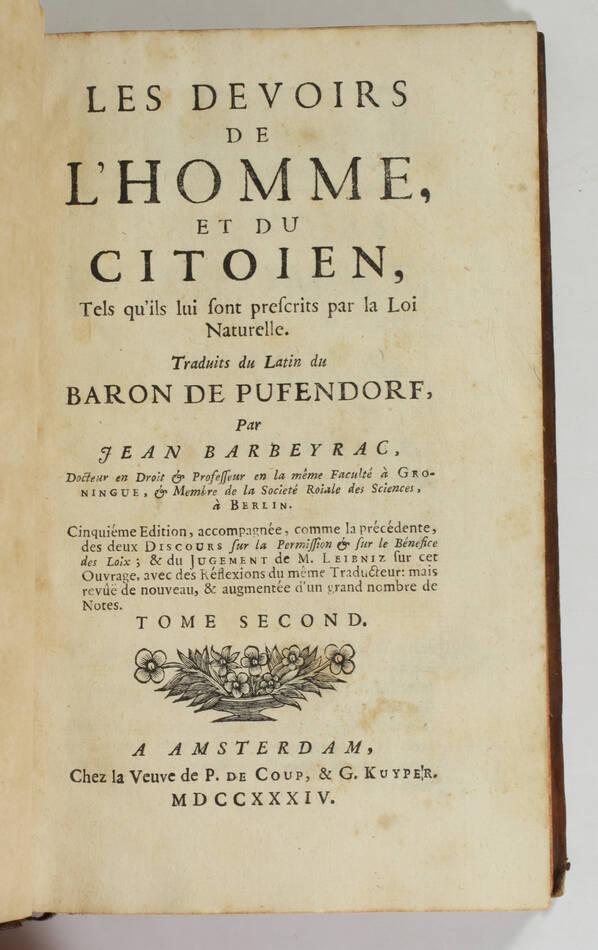 PUFENDORF - Les devoirs de l homme et du citoyen - 1735 - Portrait - 2 volumes - Photo 3, livre ancien du XVIIIe siècle